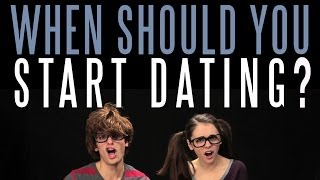 When Should You Start Dating?