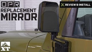 Jeep Wrangler OPR Replacement Mirror (1987-2002 YJ & TJ) Review & Install