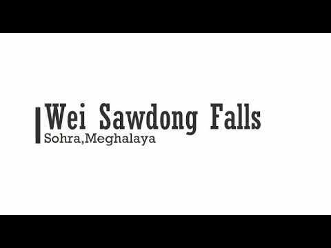 Weisawdong Falls, Sohra, Meghalaya