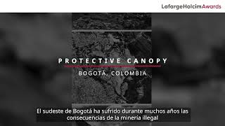 Protective Canopy in Colombia – Project Video