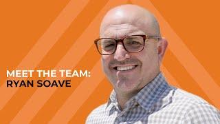 Meet the Team: Ryan Soave