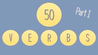 50 главных глаголов английского языка. Часть 1.
