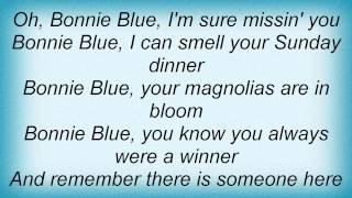 John Anderson - Bonnie Blue Lyrics