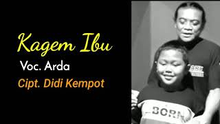 Download lagu Arda Kagem Ibu Mp3
