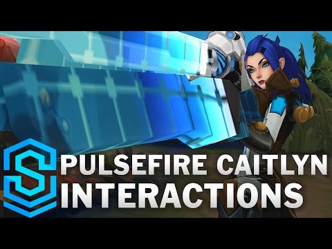 Pulsefire Caitlyn Special Interactions