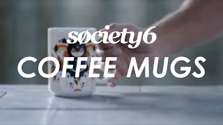 Coffee Mugs From Society6 - Product Video
