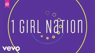 1GN - 1 Girl Nation (Audio)