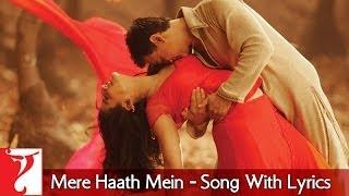 Lyrical: Mere Haath Mein Full Song with Lyrics | Fanaa