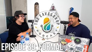 FormaL | The Fall of the Dynasty | The Eavesdrop Podcast Ep. 39