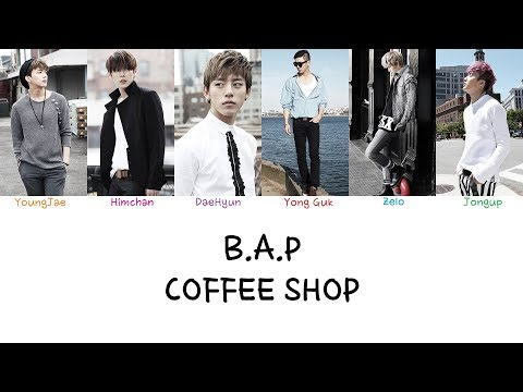 B.A.P - Coffee Shop (Color coded lyrics Han|Rom|Eng)