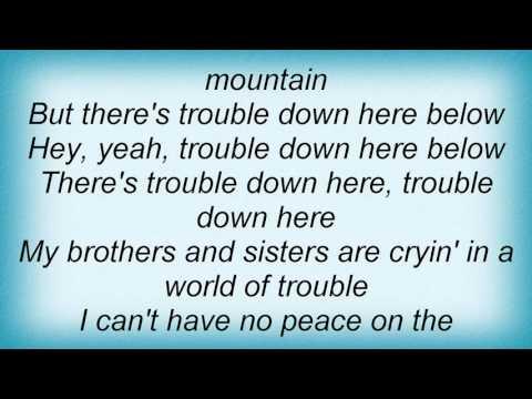 Lou Rawls - Trouble Down Here Below Lyrics