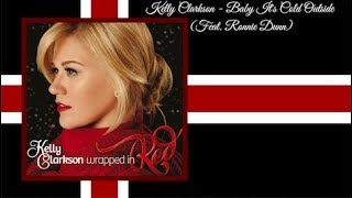 Kelly Clarkson - Baby It's Cold Outside Lyric Video (Feat. Ronnie Dunn)