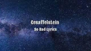 Gesaffelstein   So Bad (Lyrics) Ft. HAIM