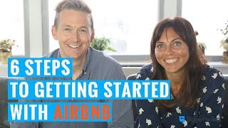 6 Steps to Getting Started with Airbnb