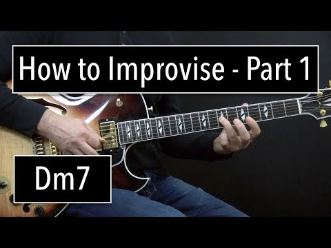 How to Improvise - Basics Part 1 - Dm7 - Jazz Guitar Lesson by Achim Kohl