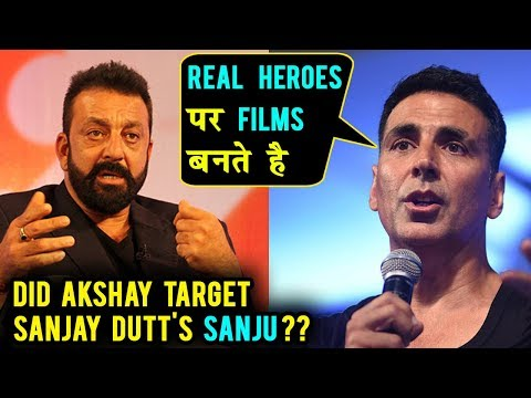 Akshay Kumar MEAN COMMENT On Sanju Film | Sanjay D