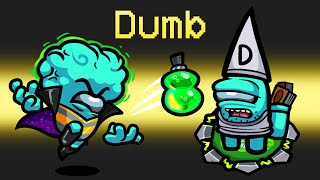 *OFFICIAL* DUMB Mod in Among Us