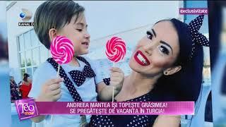 Teo Show (26.07.) - Andreea Mantea isi topeste grasimea! Cum se pregateste de vacanta?