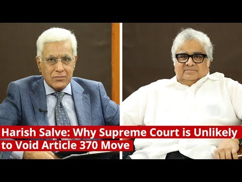 Harish Salve: Why Supreme Court is Unlikely to Void Article 370 Move