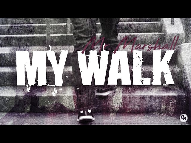 My Walk by Mr. Marshall [Official Music Video]