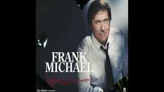 Frank Michael - Quelques Mots D'amour. Album 2013