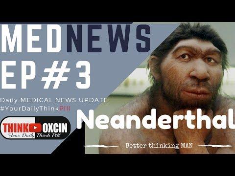 Neanderthal Larger Brain,Snoring causes Blindness,Date Rape Drug cure ,Yoga DNA, AUTOPILL #MEDNEWS 3
