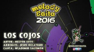 Melody Gaita - Los Cojos