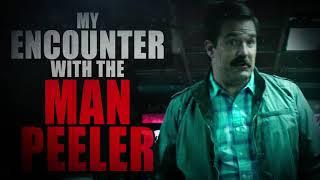 """My Encounter with the Man Peeler"" | Creepypasta Storytime"