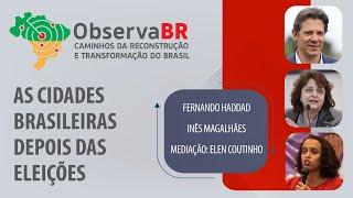 #AOVIVO | As cidades brasileiras depois das eleições | Observa Br