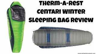 Therm-A-Rest Centari Winter Sleeping Bag Review