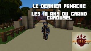 Puy Du Ouf - Le Dernier Panache + Les 10 Ans du Grand Carrousel