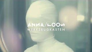 Anna Loos   Werkzeugkasten (Offizielles Video)