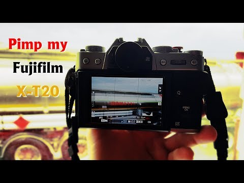 Pimp my Fujifilm X-T20