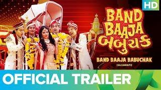 Band Baaja Babuchak   Official Trailer   Gujarati Full Movie Live On Eros Now
