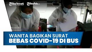 Viral Wanita Bagikan Surat Bebas Covid-19 Seharga Rp90.000 dalam Bus, Begini Faktanya