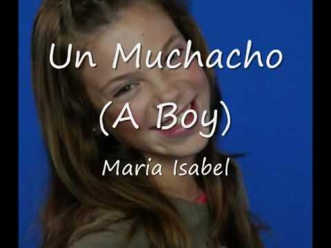 Maria Isabel - Un Muchacho (Spanish Lyrics/English Translation)