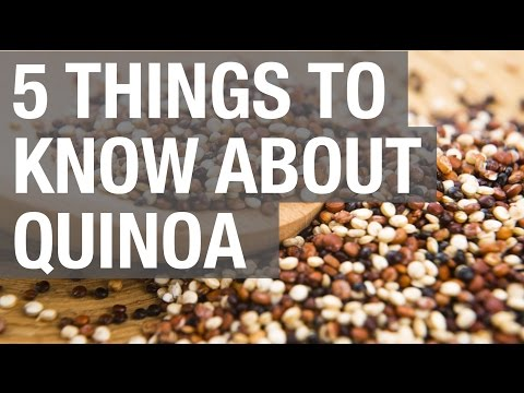 Video 5 Things to Know About Quinoa
