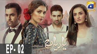 Yaariyan - Episode 02 | HAR PAL GEO