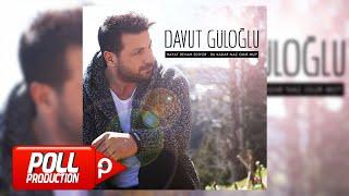 Davut Güloğlu   Oy Sevdam   (Official Audio)
