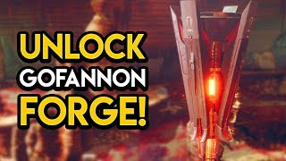 Destiny 2 - HOW TO UNLOCK THE GOFANNON FORGE!