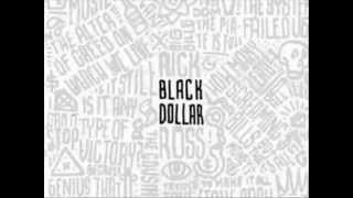 Rick Ross - Money And Power (Black Dollar)