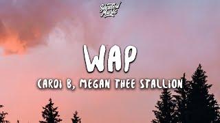 Cardi B - WAP ft. Megan Thee Stallion (Lyrics)