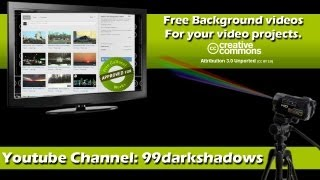 Free Creative Commons background videos, royalty free videos, public domain videos, fair use videos