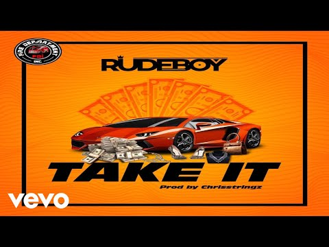 "RudeBoy – ""Take It"""