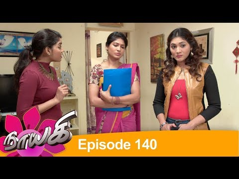 Download Naayagi Episode 140, 01/08/18 HD Mp4 3GP Video and MP3