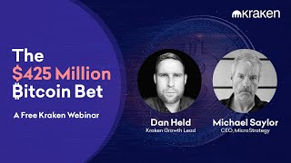 The $425 Million Bitcoin Bet – Dan Held & Michael Saylor