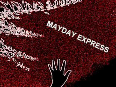 Mayday Express - ZNAMENÍ DOBY