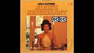 Alice's Restaurant - Original 1967 Recording  - closed captioned