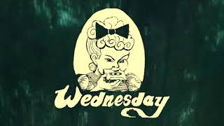 """Wednesday – """"One More Last One"""""""