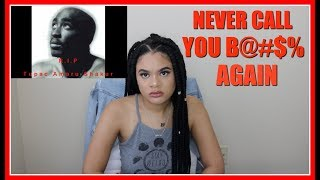 "2PAC ""NEVER CALL YOU B@#$% AGAIN (*TBT*) 
